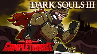 Dark Souls III | The Completionist