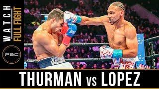 Thurman vs Lopez FULL FIGHT: January 26, 2019 - PBC on FOX