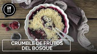Cómo hacer CRUMBLE de FRUTOS ROJOS, el postre británico más delicioso