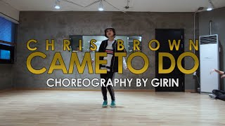 GIRIN Class | Came To Do @chrisbrown | Soul Dance School 쏘울댄스
