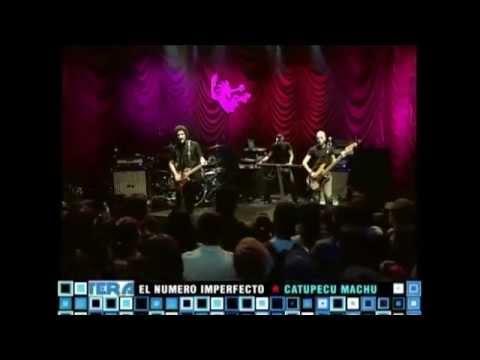 Catupecu Machu. El numero Imperfecto. Much Music 2005