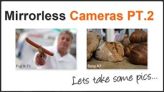 Mirrorless Cameras Pt. 2