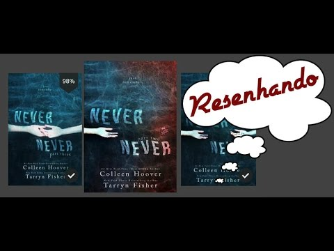 Resenha: Never Never part II por Colleen Hoover