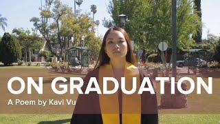 On Graduation - A Poem by Kavi Vu