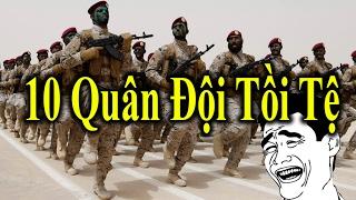 10 Quân đội tồi tệ nhất Thế Giới - Có quốc gia còn không có Quân Đội