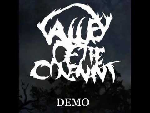 Valley of the Covenant-We Are The Fallen Demo