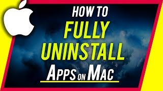 How To Completely UNINSTALL Any App on Mac
