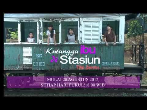 Promo The Series Kutunggu Ibu Di Stasiun [ KIDS ] Mp3