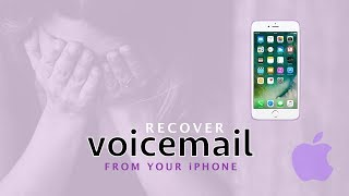 How To Recover voicemail Messages On Your iphone