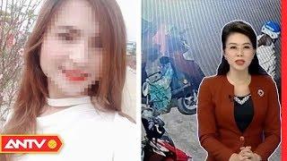 An ninh 24h | Tin tức Việt Nam 24h hôm nay | Tin nóng an ninh mới nhất ngày 12/02/2019 | ANTV
