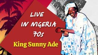 Sunny Ade Classic Live - Full 70s Concert In Nigeria