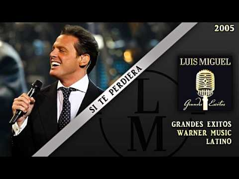 Si Te Perdiera - Luis Miguel