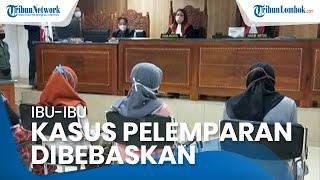 4 Emak-emak di Lombok Tengah yang Lempari Pabrik Tembakau Kini Dibebaskan dari Jeratan Hukum