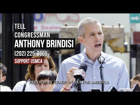 Tell Rep. Brindisi Vote YES on the USMCA