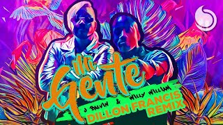 J Balvin  Willy William - Mi Gente (Dillon Francis Remix)
