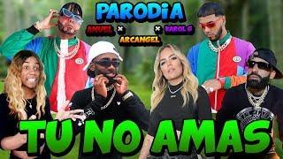 Tu No Amas - Anuel AA x Karol G x Arcangel x Dj Luian x Mambo Kingz | (PARODIA) | Anuel AA 2019