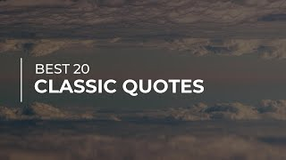 Best 20 Classic Quotes | Quotes for Photos | Most Popular Quotes