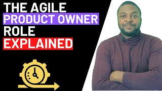 AGILE PRODUCT OWNER ROLE EXPLAINED | IN A NUTSHELL