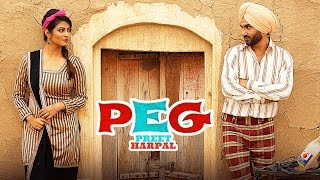 Preet Harpal: Peg (Video Song) | Case | Kuwar Virk | Latest Punjabi Songs 2016 | T-Series