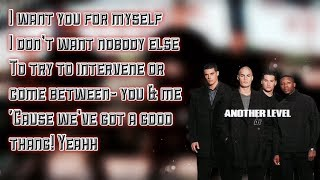 "Another Level- ""I want you for myself"" Lyrics"