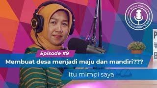 #BINUSPodcast Episode 9 Retno Dewanti, S.Si., M.M., Ph.D: Membuat desa jadi maju & mandiri??