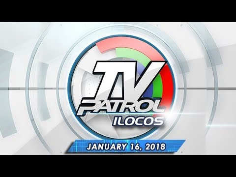 TV Patrol Ilocos – Jan 16, 2018