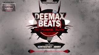 KONTRAFAKT   JBMNT | INSTRUMENTAL REMAKE | Prod. By Deemax 2015