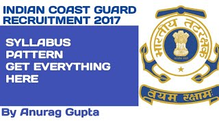 INDIAN COAST GUARD GD | SYLLABUS | PREVIOUS YEAR QUESTIONS | EXAM PATTERN |