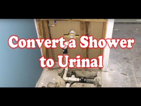 How to Convert a Shower to a Urinal!