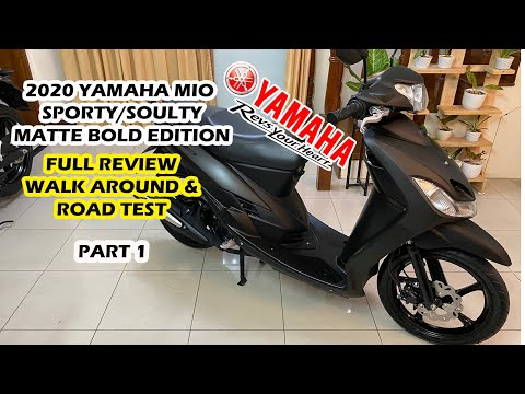 2020 YAMAHA MIO SPORTY/ SOULTY/ MATTE BOLD EDITION Part 1