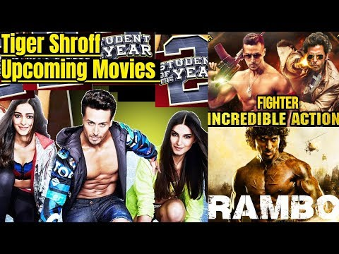 Tiger Shroff Upcoming Movies 2019 And 2020 With Cast, Story