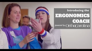 OrthoCarolina Ergonomics Coach