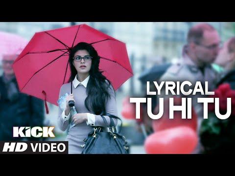 LYRICAL: Tu Hi Tu Full Audio Song with Lyrics | Kick | Salman Khan | Himesh Reshammiya Screenshot 1