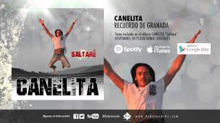 Canelita   Recuerdo De Granada (Audio Oficial)