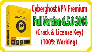 cyberghost vpn with crack 2018