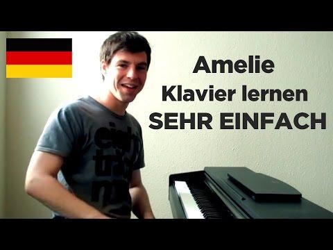 Klavier lernen: Die fabelhafte Welt der Amelie - Teil 1 (einfaches Piano Tutorial)