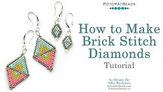 How To Make Brick Stitch Diamonds - DIY Jewelry Making Tutorial By PotomacBeads