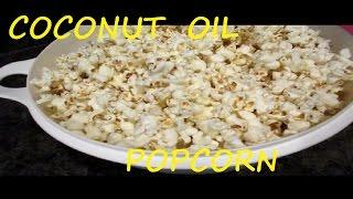 Coconut Oil Popcorn Stove top