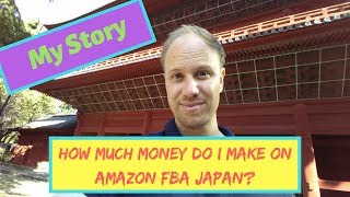 Why I started selling on Amazon Japan FBA   How much money I make from it
