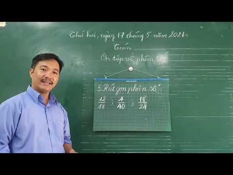 Toán lớp 4: Ôn tập về phân số - GV: Đặng Bảo Kim