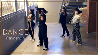 DANCE | F1RSTMAN | CHOREO BY JASPINDERJK