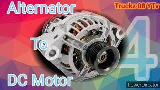 Alternator To DC Motor