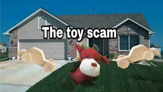 The toy scam