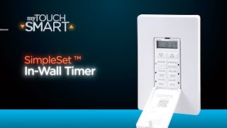 41431: myTouchsmart In-Wall Timer Installation and Operation
