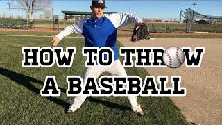 How to Throw a Baseball - Baseball Throwing Mechanics