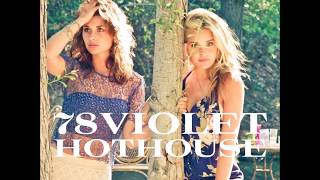 78violet - Hothouse