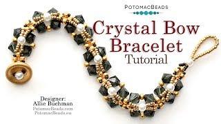 Crystal Bow Bracelet - DIY Jewelry Making Tutorial By PotomacBeads