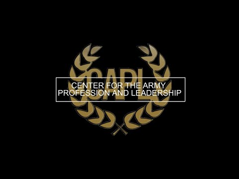 Center for the Army Profession and Leadership Information Video Screenshot