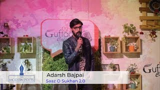 Adarsh Bajpai | Sher O Shayari | Sher on Friendship, Love & Parents | Saaz O Sukhan 2.0  - Download this Video in MP3, M4A, WEBM, MP4, 3GP