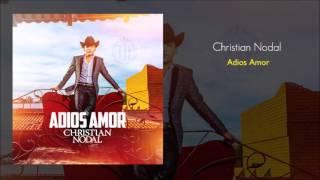 Christian Nodal - Adiós Amor (Estudio 2016)